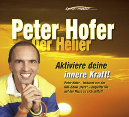 Der Heiler Peter Hofer bekannt aus der ORF-TV Show VERA